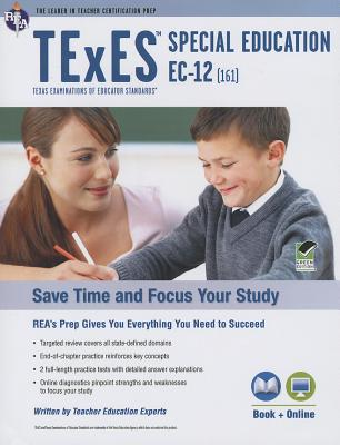 Texas Texes Special Education Ec-12 & Supplemental (161, 163) W/Online Praice Tests By Research and Education Association (COR)