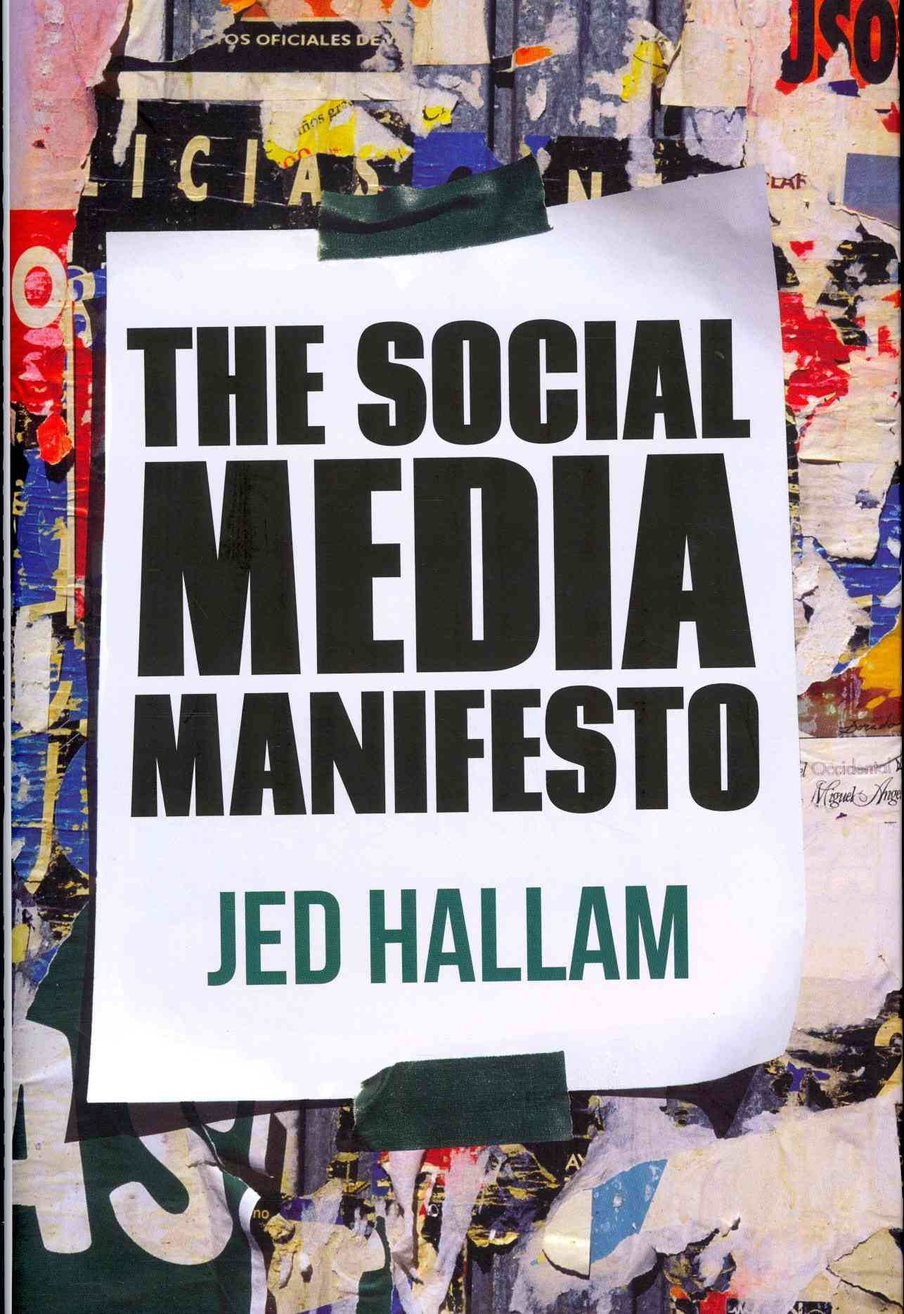 The Social Media Manifesto By Hallam, Jed